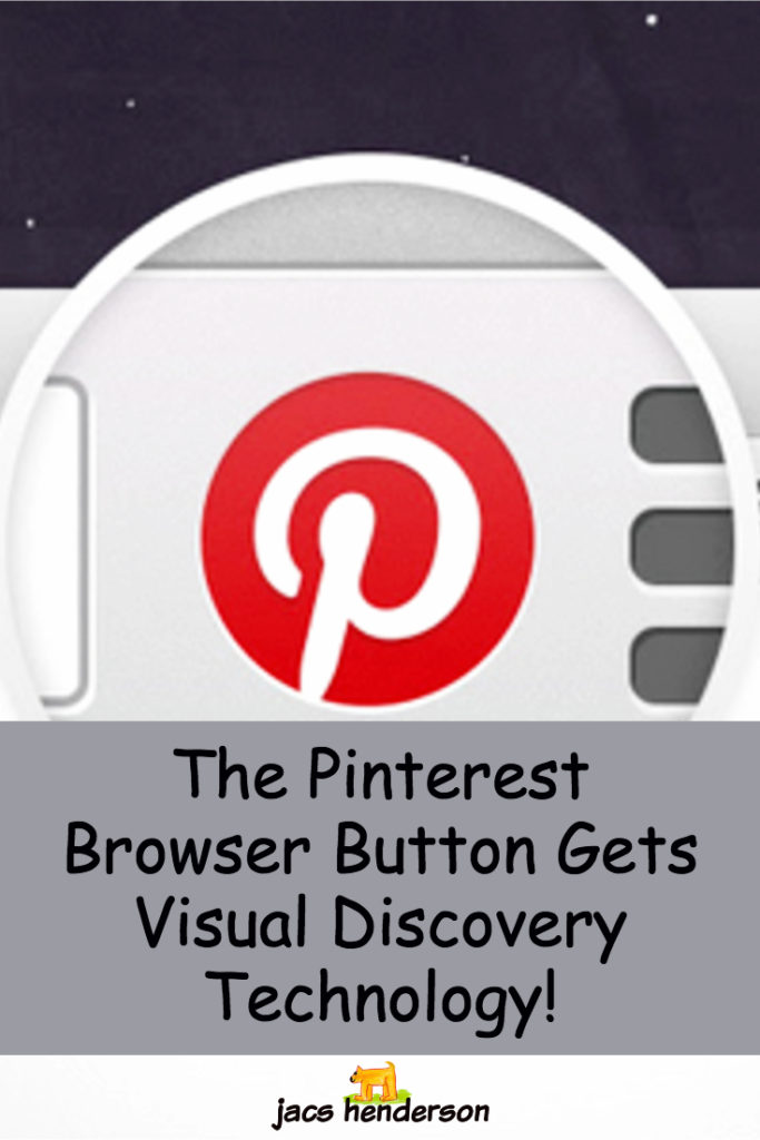 The Pinterest Browser Button Gets Visual Discovery Technology!