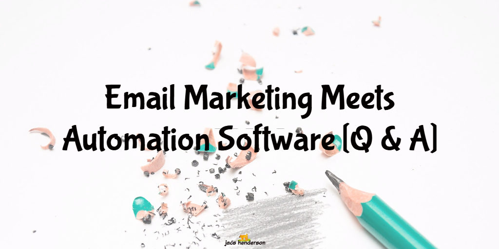 EMAIL MARKETING MEETS AUTOMATION SOFTWARE