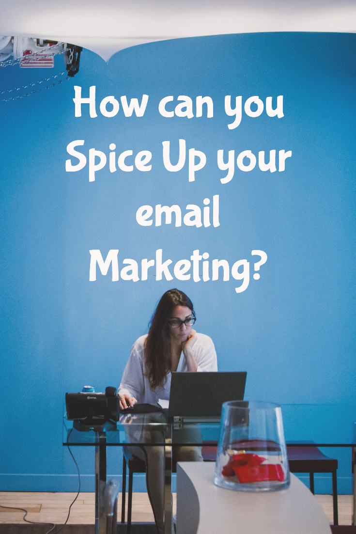 I consider growing your email list should actually be your primary mission, especially if you're just getting started in your business! So how can you Spice Up YOUR email Marketing?