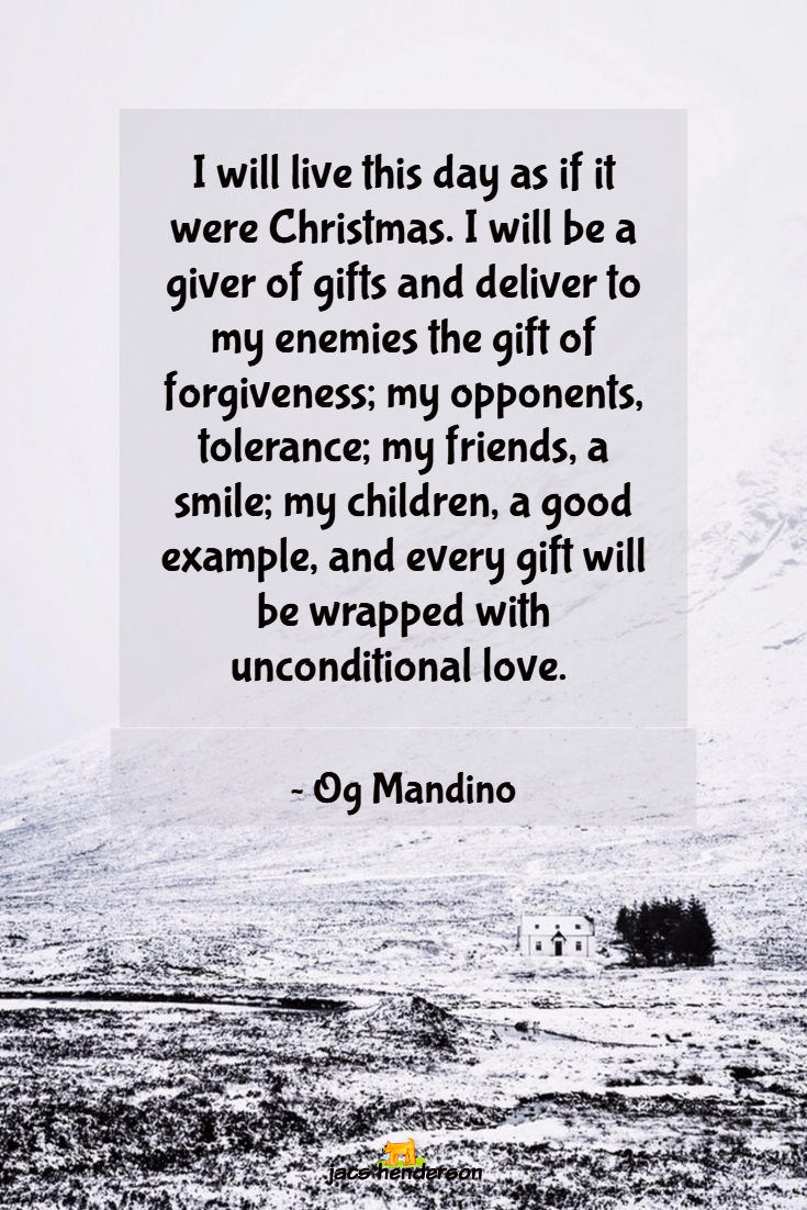 My compilation of Christmas Quotes which are beautiful, inspirational, motivational and thought provoking, to wish you a Merry Christmas and peace and love to you and your family.