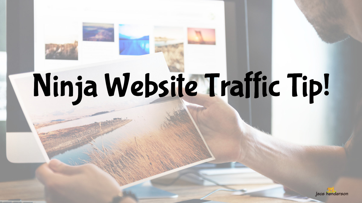 Ninja Website Traffic Tip!